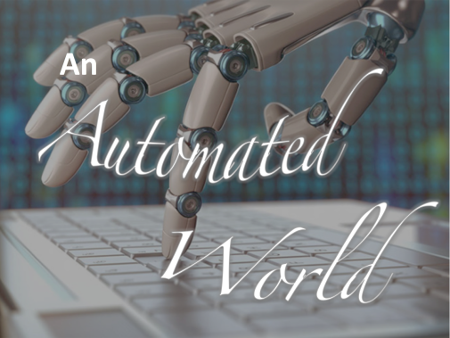 An Automated World